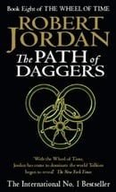 The Path Of Daggers: The Wheel of Time Volume 8