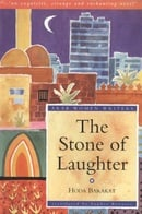 The Stone of Laughter (Arab Women Writers)