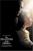 "The ""Phantom of the Opera"": Film Companion"