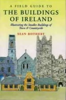 A Field Guide to the Buildings of Ireland