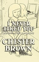 I Never Liked You: A Comic-strip Narrative
