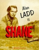 Shane: Starring Alan Ladd and Cast (Hollywood greats collection)