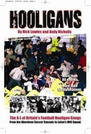 Hooligans: A-L of Britain