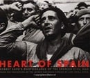 Robert Capa: Heart of Spain: Robert Capa