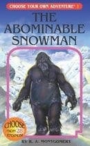 Abominable Snowman (Choose Your Own Adventure (Paperback/Revised))