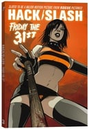 Hack / Slash Volume 3: Friday the 31st