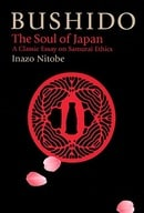 Bushido: The Soul of Japan (The Way of the Warrior Series)