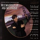 So I Married An Axe Murderer: Original Motion Picture Soundtrack