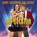 Superstar-Dare To Dream: Music From The Motion Picture