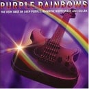 Purple Rainbows: the Very Best of Deep Purple, Rainbow, Whitesnake & Gillan