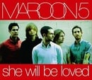 She Will Be Loved [CD 1]