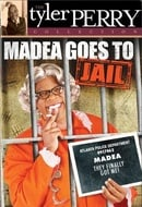 Madea Goes to Jail (The Tyler Perry Collection)