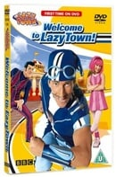 Welcome To Lazy Town [2006]