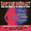 Can You Bring It? Sing and Dance to the Music of Ciara