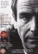 Wire In The Blood: Completely Wired [2002 - 2008]