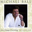 Love Changes Everything: the Collection