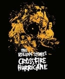 The Rolling Stones: Crossfire Hurricane   [Region Free]
