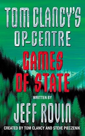 Games of State (Tom Clancy's Op-Centre, Book 3)
