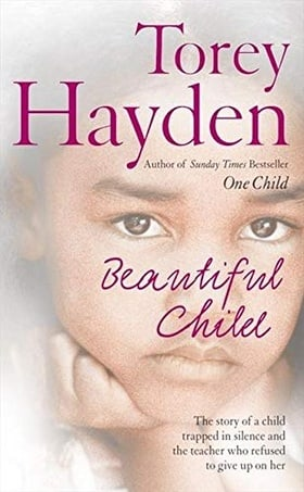 Beautiful Child: The story of a child trapped in silence and the teacher who refused to give up on her