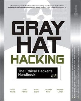Gray Hat Hacking: The Ethical Hacker's Handbook (All-In-One)