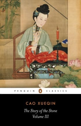 The Story of the Stone: a Chinese Novel: Vol 3, The Warning Voice (Penguin Classics)