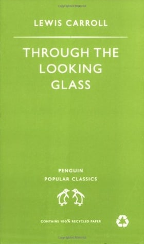 Through the Looking Glass (Penguin Popular Classics)