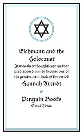 Eichmann and the Holocaust (Penguin Great Ideas)