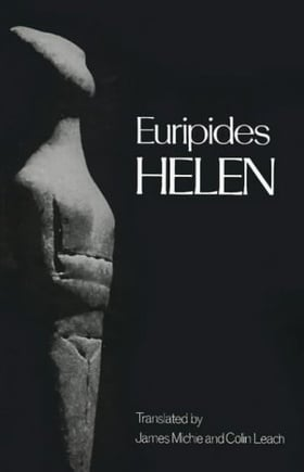 Helen (Greek Tragedy in New Translations)