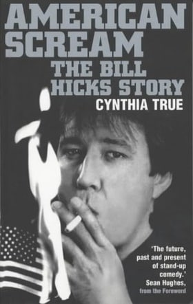 American Scream: The Bill Hicks Story