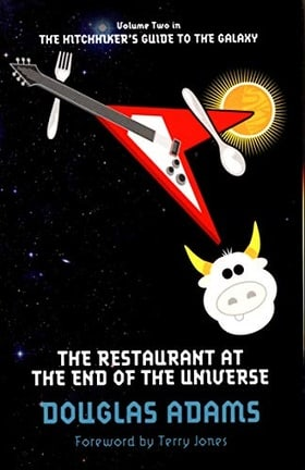 The Restaurant at the End of the Universe (Hitchhikers Guide 2)
