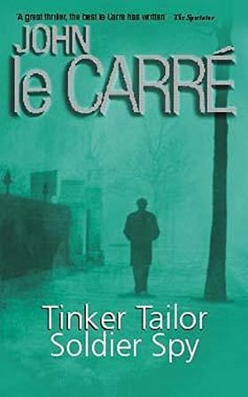 Tinker Tailor Soldier Spy (Coronet Books)