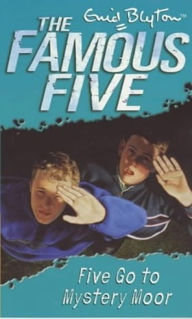 Five Go to Mystery Moor (Famous Five)