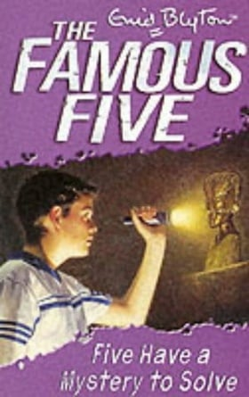 Five Have a Mystery to Solve (Famous Five)