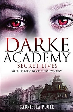Secret Lives (Darke Academy)