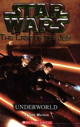 Star Wars: The Last of the Jedi - Underworld