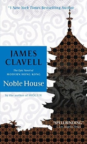 Noble House: A Novel of Contemporary Hong Kong