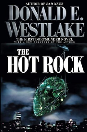 The Hot Rock (Dortmunder Novels)