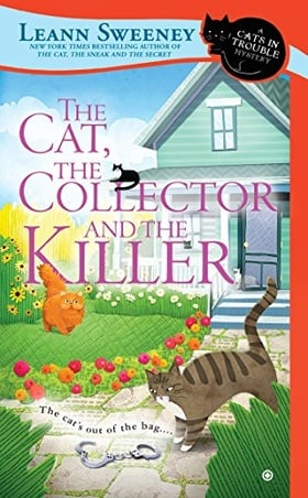 The Cat, The Collector and the Killer (Cats in Trouble Mystery)