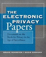 The Electronic Privacy Sourcebook: Documents on the Battle for Privacy in the Age of Surveillance