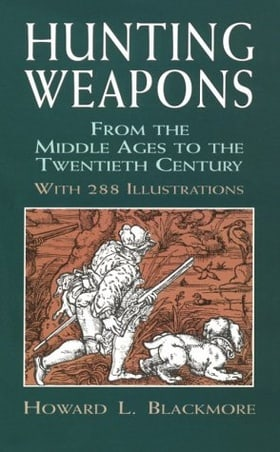 Hunting Weapons from the Middle Ages to the Twentieth Century