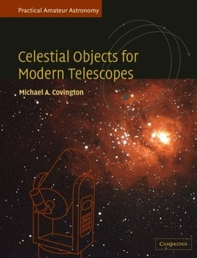 Practical Amateur Astronomy 2 Volume Paperback Set: Celestial Objects for Modern Telescopes: Practical Amateur Astronomy Volume 2