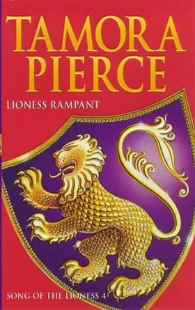 Lioness Rampant (Song Of The Lioness 4)