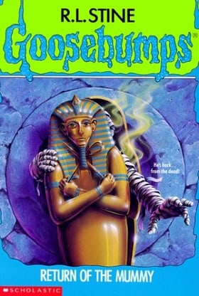 Goosebumps, No. 23: Return of the Mummy