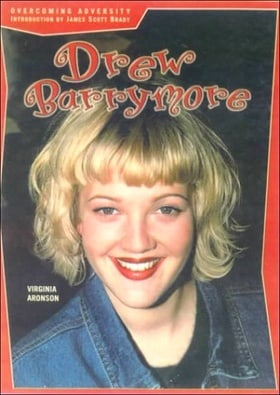 Drew Barrymore: Actress (Overcoming Adversity)
