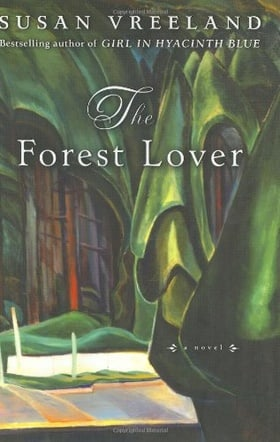The Forest Lover (Vreeland, Susan)
