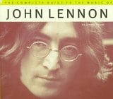 The Complete Guide to the Music of John Lennon