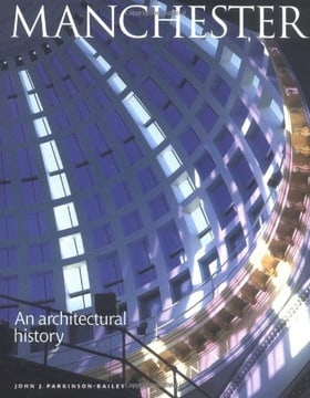 Manchester: An Architectural History
