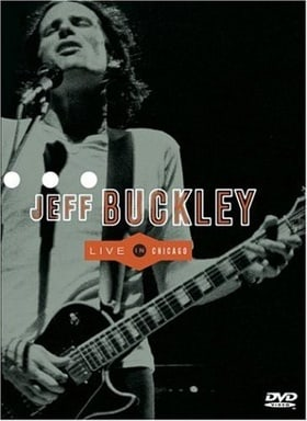 Jeff Buckley - Live in Chicago [VHS]