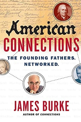 American Connections: The Founding Fathers. Networked.
