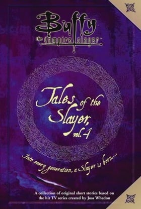 Tales of the Slayer: v. 4 (Buffy the Vampire Slayer)